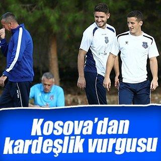Kosova'dan kardeşlik vurgusu