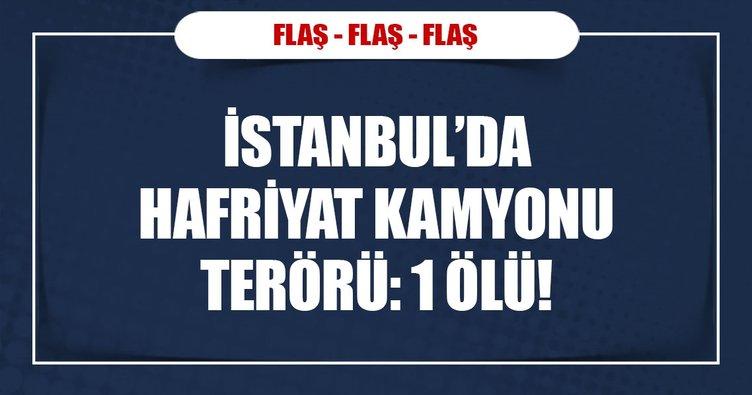 İstanbul'da hafriyat kamyonu terörü!