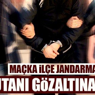 Maçka İlçe Jandarma Komutanı FETÖ/PDY'den gözaltına alındı