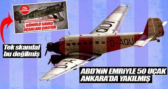 Yolcu uçaklarını Ankara'da yaktılar