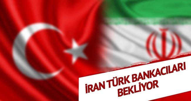 İran Türk bankacıları bekliyor