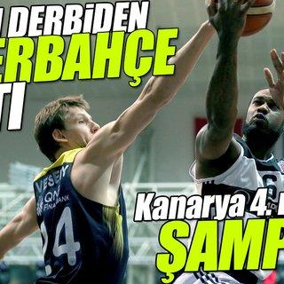 Olaylı derbiden Fenerbahçe çıktı