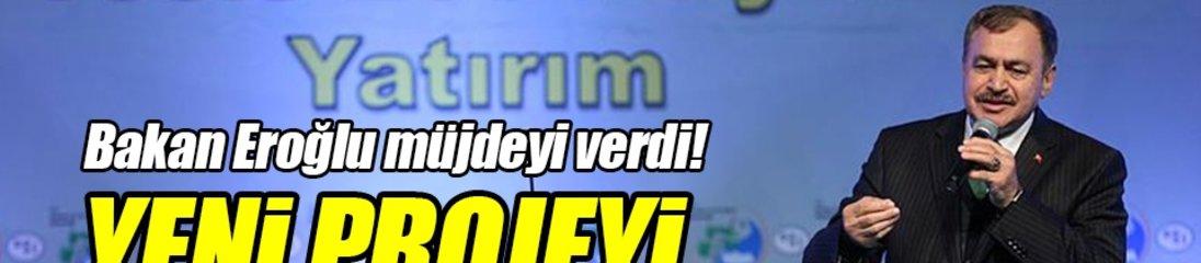 Orman ve Su İşleri Bakanı Eroğlu: 5 bin köye 5 bin gelir getirici orman kuruyoruz