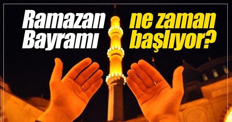 Ramazan Bayramı 2017 ne zaman kutlanacak? - İşte beklenen Ramazan Bayramı tarihi 2017