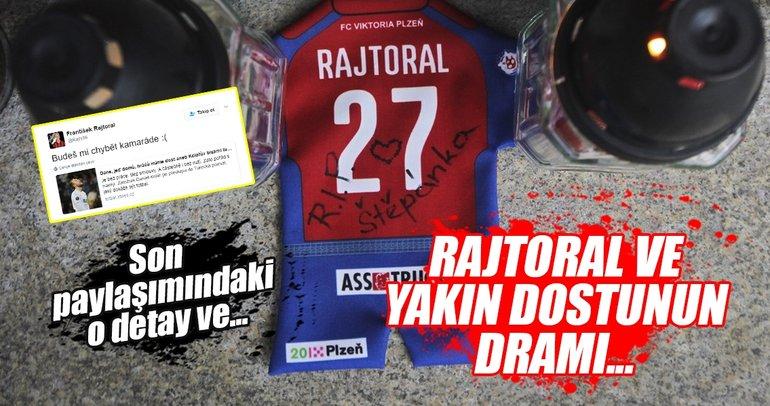 Rajtoral'ın yaptığı son paylaşım ve o trajedi!