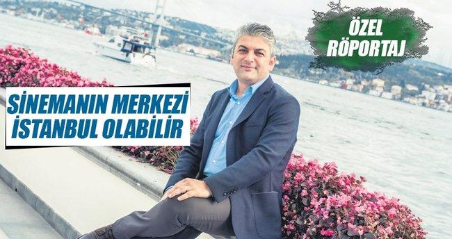 'İstanbul sinema merkezi olabilir'
