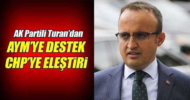 AK Partili Turan'dan Anayasa Mahkemesi'ne destek!