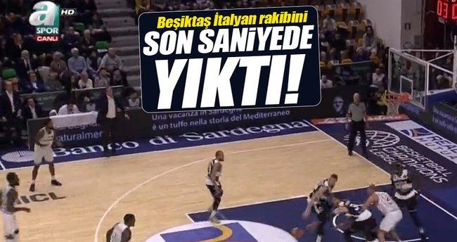 Beşiktaş, Sassari'yi son saniye üçlüğüyle yıktı!