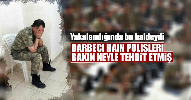 Darbeci komutan, polisleri bombalı saldırıyla tehdit etmiş