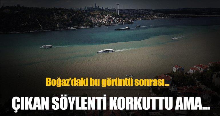 Boğaz'daki çamur deprem söylentisine neden oldu!