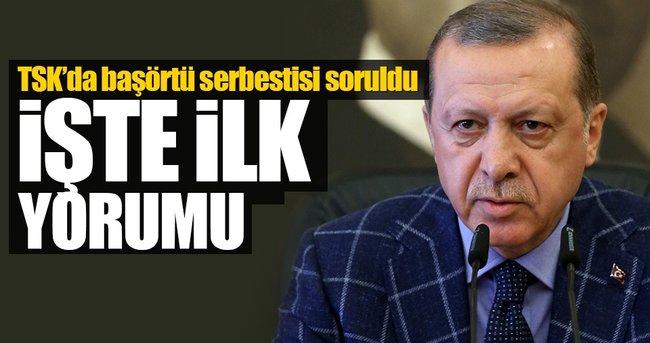 Erdoğan'dan TSK'da başörtüsü serbestisi yorumu