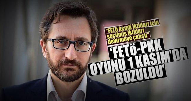 'FETÖ-PKK oyunu 1 Kasım'da bozuldu'