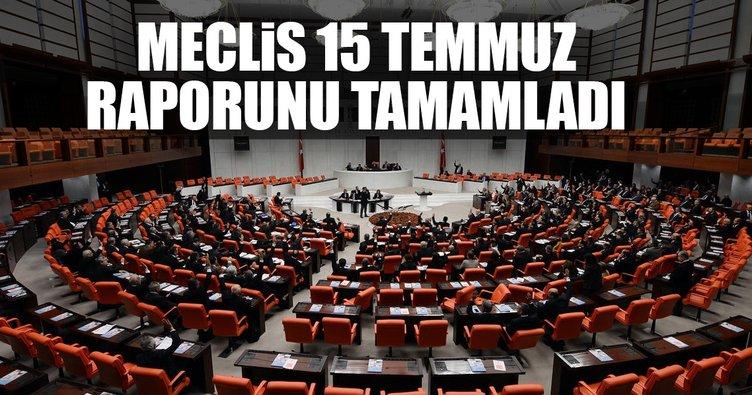 Meclis 15 Temmuz raporunu tamamladı