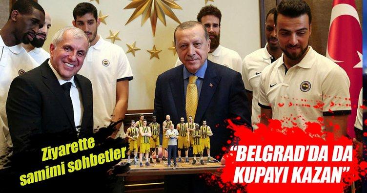 Erdoğan'dan Obradovic'e: Belgrad'da da kupayı kazan