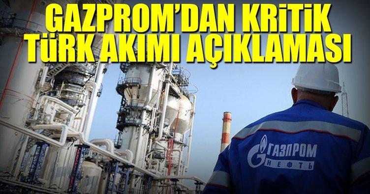 Gazprom'dan kritik Türk Akımı açıklaması