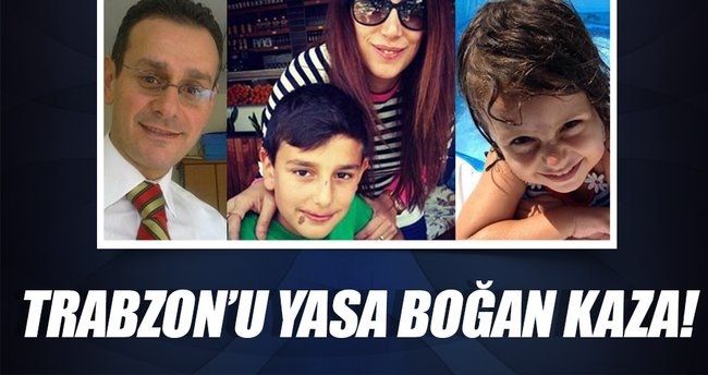 Trabzon'u yasa boğan kaza