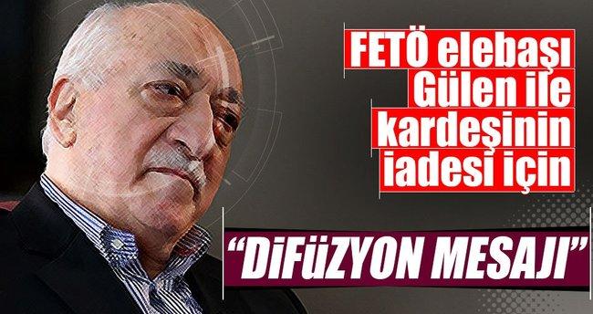 FETÖ elebaşı Gülen ile kardeşinin iadesi için Difüzyon mesajı