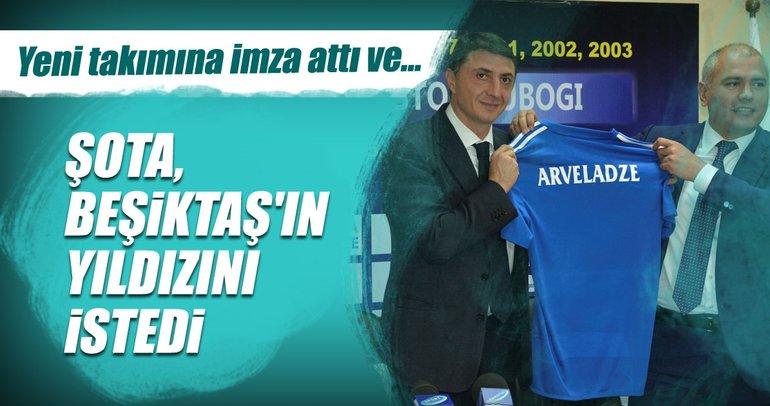 Şota, Beşiktaş'ın yıldızını istedi