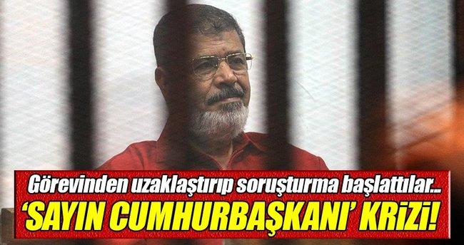 Mısır'da Sayın Cumhurbaşkanı krizi!