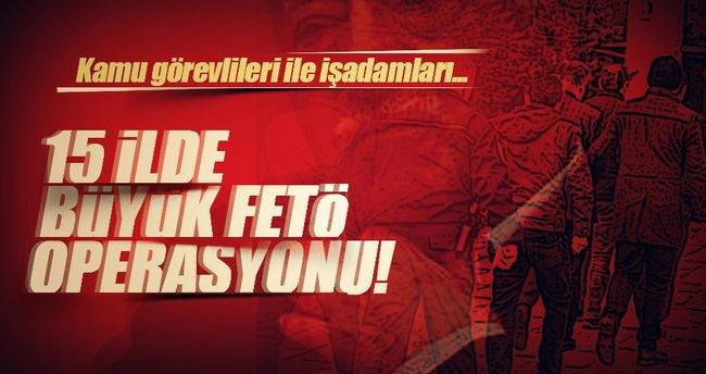 15 ilde FETÖ operasyonu: 38 gözaltı