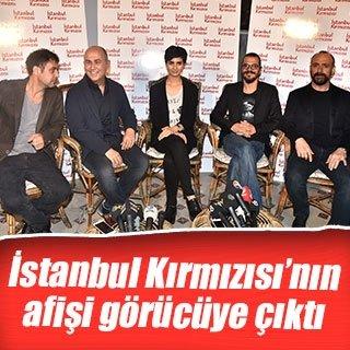 İstanbul Kırmızısı'nın afişi görücüye çıktı