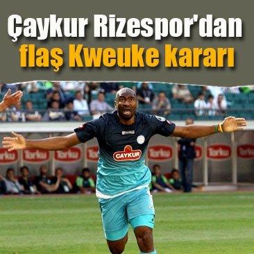 Rizespor'dan flaş Kweuke kararı