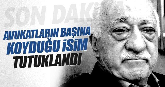 Gülen'in görevlendirdiği avukat imamı tutuklandı!
