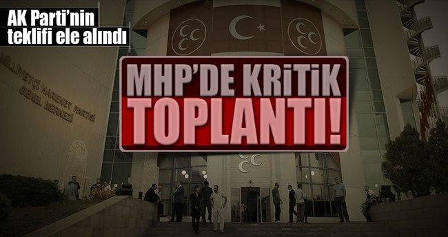 MHP Başkanlık Divanı AK Parti'nin anayasa teklifini görüştü!