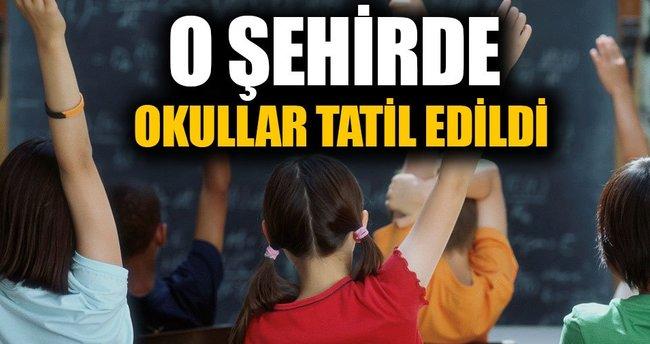 Okullar tatil edildi