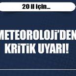 Meteorolojiden 20 il için fırtına uyarısı!