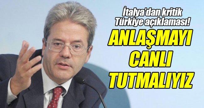 İtalya Dışişleri Bakanı: Türkiye ile yapılan anlaşmayı canlı tutmalıyız