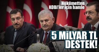 80 bin KOBİ'ye 5 milyar TL destek