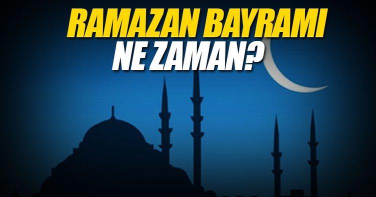 Ramazan Bayramı ne zaman başlıyor? - 2017 Ramazan Bayramı hangi güne denk geliyor? - İşte tarihi