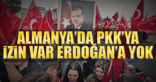 ALMANYA'DA PKK'YA İZİN VAR ERDOĞAN'A YOK