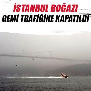 İstanbul Boğazı sis nedeniyle transit gemi trafiğine kapatıldı