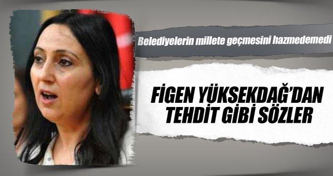 Figen Yüksekdağ'dan skandal sözler