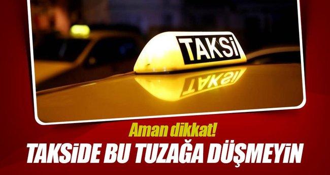 Hileli taksimetreye dikkat edin!