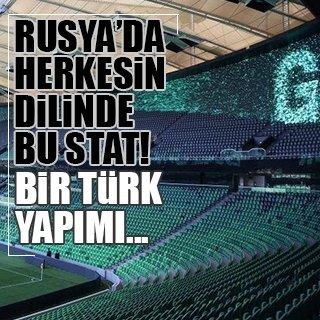 Türk şirketin yaptığı stat Rusya'da herkesin dilinde