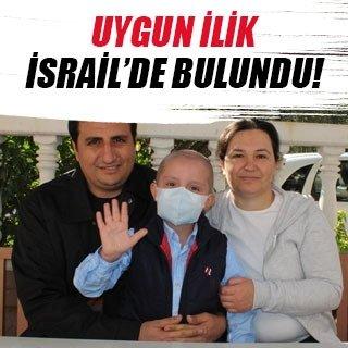 Küçük Onur'a İsrail'den ilik bulundu