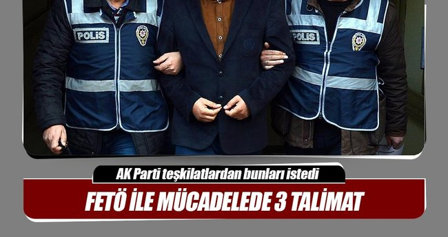 AK Parti'den FETÖ'ye karşı mücadelede 3 talimat