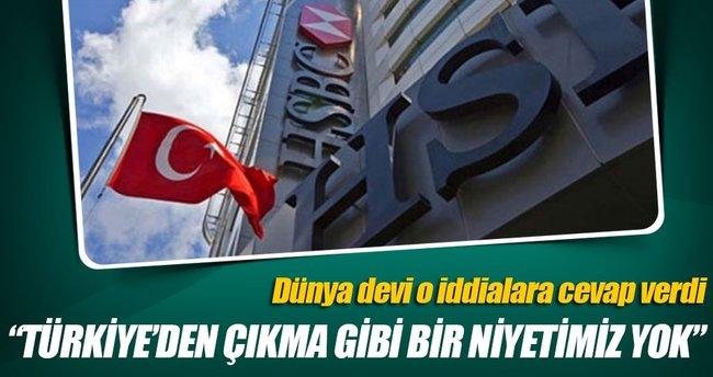 HSBC: Türkiye'den çıkma niyetimiz yok