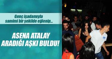 Asena Atalay aradığı aşkı buldu!