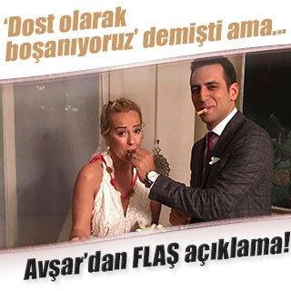 Helin Avşar'ın boşanma açıklaması kafaları karıştırdı
