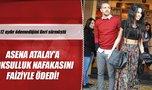 Asena Atalay'a yoksulluk nafakasını faiziyle ödedi!