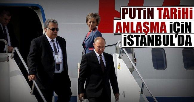 Putin İstanbul'da