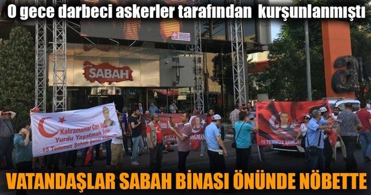 Vatandaşlar Sabah Gazetesi'nin önünde nöbette