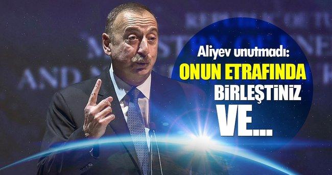 Aliyev unutmadı: O gece etrafında birleştiniz ve...