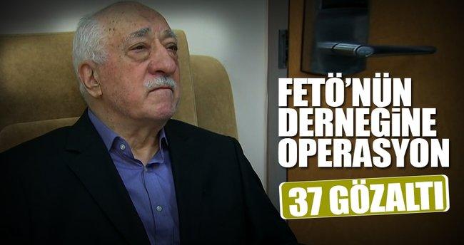 FETÖ'nün çakma derneğine operasyon: 37 gözaltı!