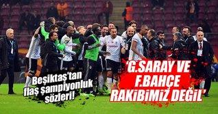 Beşiktaşlı yönetici açıkladı:'Tek rakibimiz Başakşehir'