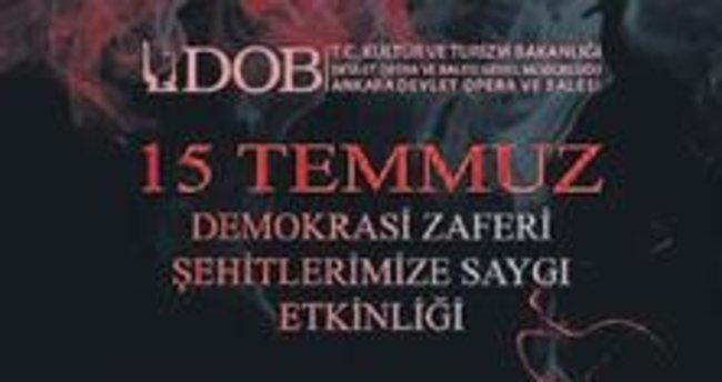 Ankara Devlet Opera ve Balesi'nden şehitlere saygı etkinliği